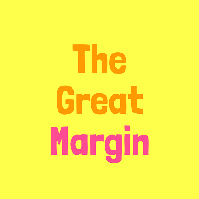 The Great Margin